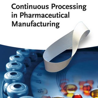 continuous processing in pharmaceutical manufacturing Subramanian.jpg